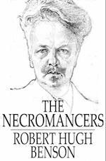 Necromancers af Robert Hugh Benson
