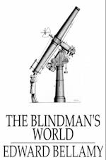 Blindman's World af Edward Bellamy