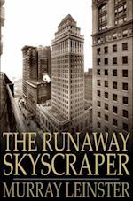 Runaway Skyscraper af Murray Leinster