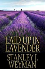 Laid Up In Lavender