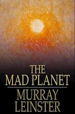 Mad Planet af Murray Leinster