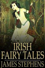 Irish Fairy Tales af James Stephens