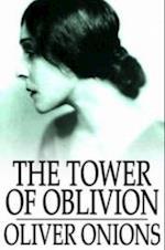 Tower of Oblivion af Oliver Onions