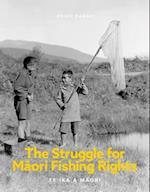 The Struggle for Maori Fishing Rights