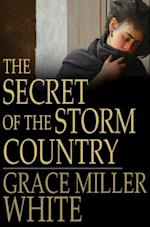 Secret of the Storm Country af Grace Miller White