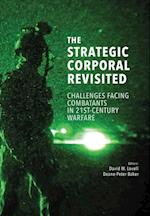 The Strategic Corporal Revisited