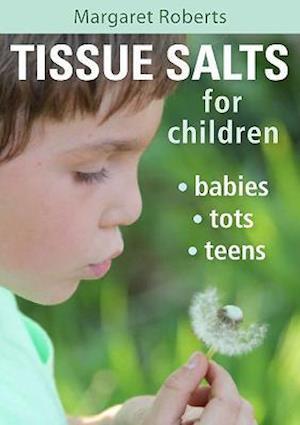 Tissue salts for children