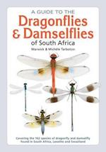 A guide to the dragonflies & damselflies of South Africa (The Field Guide Series)