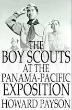 Boy Scouts at the Panama-Pacific Exposition af Howard Payson