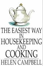 Easiest Way in Housekeeping and Cooking af Helen Campbell