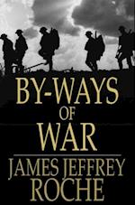 By-Ways of War af James Jeffrey Roche