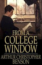 From a College Window af Arthur Christopher Benson