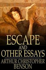 Escape and Other Essays