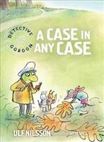 A Case in Any Case (Detective Gordon, nr. 3)