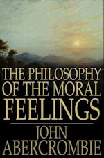 Philosophy of the Moral Feelings af John Abercrombie