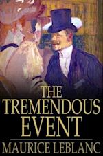 Tremendous Event