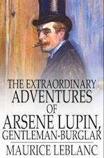 Extraordinary Adventures of Arsene Lupin, Gentleman-Burglar