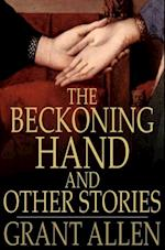 Beckoning Hand and Other Stories