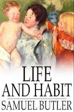 Life and Habit
