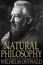 Natural Philosophy af Wilhelm Ostwald