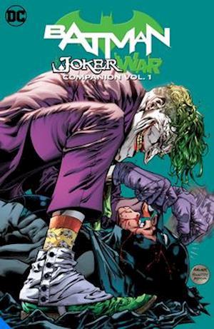 Batman: The Joker War Companion Volume 1
