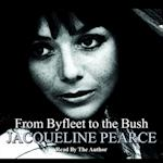 Byfleet To The Bush af Jacqueline Pearce