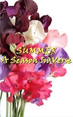 Summer, A Season In Verse