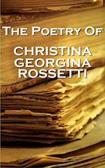 Christina Georgina Rossetti, The Poetry Of af Christina Georgina Rossetti