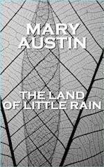 Land Of Little Rain af Mary Austin