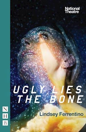 Ugly Lies the Bone (NHB Modern Plays)