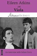 Eileen Atkins on Viola (Shakespeare On Stage) (Shakespeare on Stage)