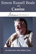 Simon Russell Beale on Cassius (Shakespeare On Stage) (Shakespeare on Stage)