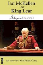 Ian McKellen on King Lear (Shakespeare On Stage) (Shakespeare on Stage)