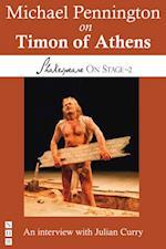 Michael Pennington on Timon of Athens (Shakespeare On Stage) (Shakespeare on Stage)