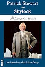 Patrick Stewart on Shylock (Shakespeare On Stage) (Shakespeare on Stage)