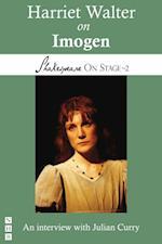 Harriet Walter on Imogen (Shakespeare On Stage) (Shakespeare on Stage)