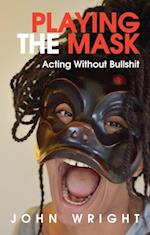 Playing the Mask