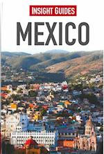 Insight Guides: Mexico (Insight Guides, nr. 45)