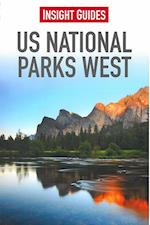 Insight Guides: US National Parks West (Insight Guides, nr. 57)