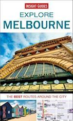 Insight Guides Explore Melbourne (Insight Explore Guides, nr. 9)