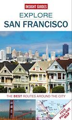 Insight Guides: Explore San Francisco (Insight Explore Guides)