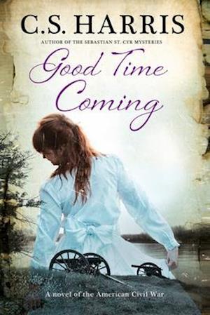 Good Time Coming af C. S. Harris