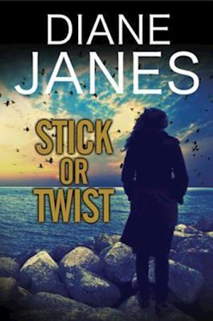 Stick or Twist af Diane Janes