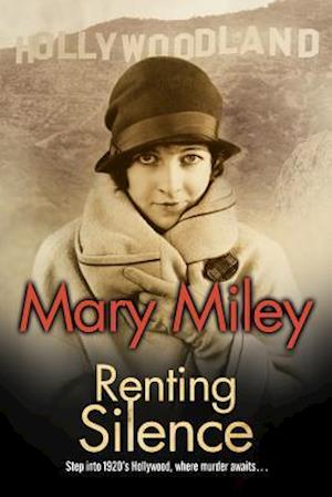 Renting Silence af Mary Miley