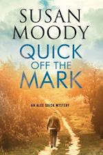 Quick off the Mark (An Alex Quick Mystery)