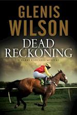 Dead Reckoning (A Harry Radcliffe Mystery)