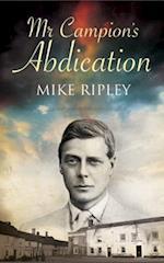 Mr. Campion's Abdication