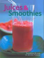 Juices & Smoothies af Suzannah Olivier, Joanna Farrow