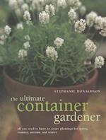 Ultimate Container Gardener