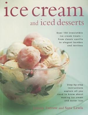 Bog, paperback Ice Cream and Iced Desserts af Sara Lewis, Joanna Farrow